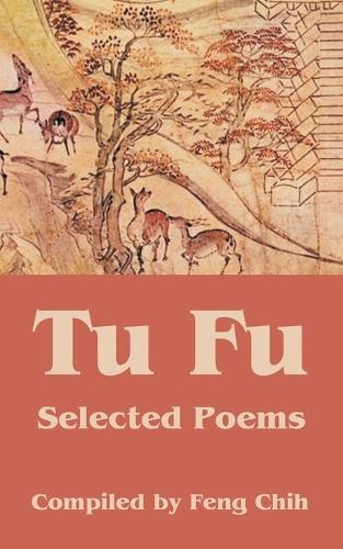 Tu Fu: Selected Poems (Paperback)