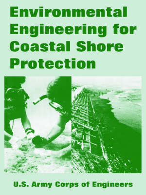 Environmental Engineering for Coastal Shore Protection (Paperback)
