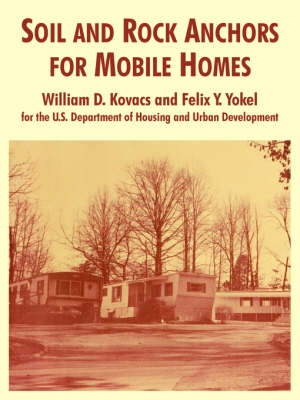 Soil and Rock Anchors for Mobile Homes (Paperback)