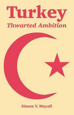 Turkey: Thwarted Ambition (Paperback)