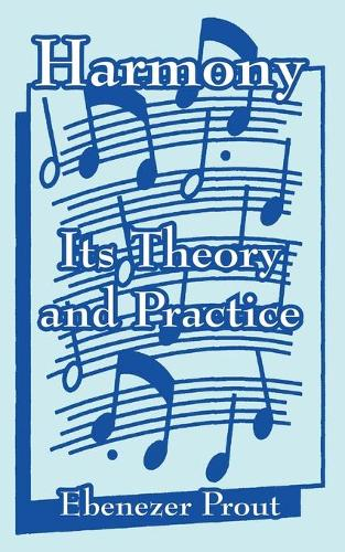 Harmony: Its Theory and Practice (Paperback)