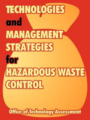 Technologies and Management Strategies for Hazardous Waste Control (Paperback)