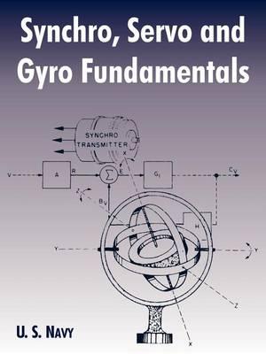 Synchro, Servo and Gyro Fundamentals (Paperback)