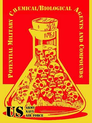 Potential Military Chemical/Biological Agents and Compounds (Paperback)