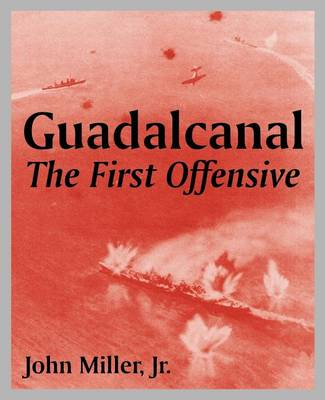 Guadalcanal: The First Offensive (Paperback)