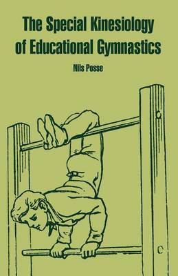The Special Kinesiology of Educational Gymnastics (Paperback)