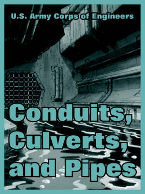 Conduits, Culverts, and Pipes (Paperback)