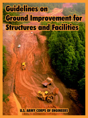 Guidelines on Ground Improvement for Structures and Facilities (Paperback)