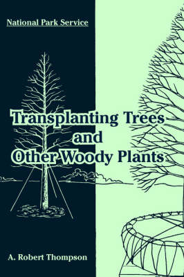 Transplanting Trees and Other Woody Plants (Paperback)