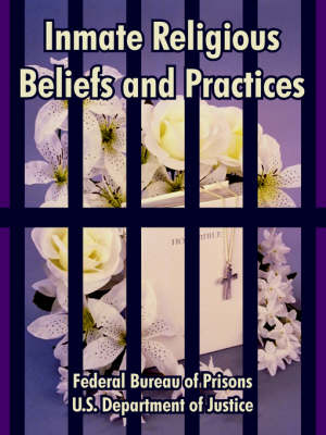 Inmate Religious Beliefs and Practices (Paperback)