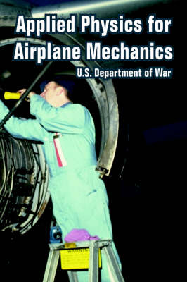 Applied Physics for Airplane Mechanics (Paperback)