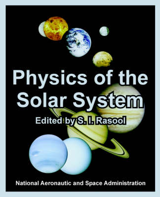Physics of the Solar System (Paperback)
