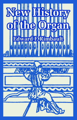 New History of the Organ (Paperback)