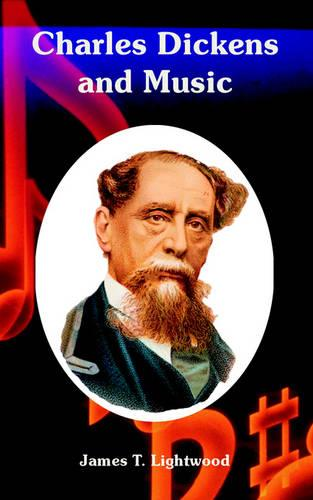 Charles Dickens and Music (Paperback)