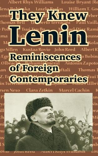They Knew Lenin: Reminiscences of Foreign Contemporaries (Paperback)