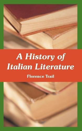 A History of Italian Literature (Paperback)
