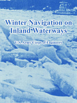 Winter Navigation on Inland Waterways (Paperback)