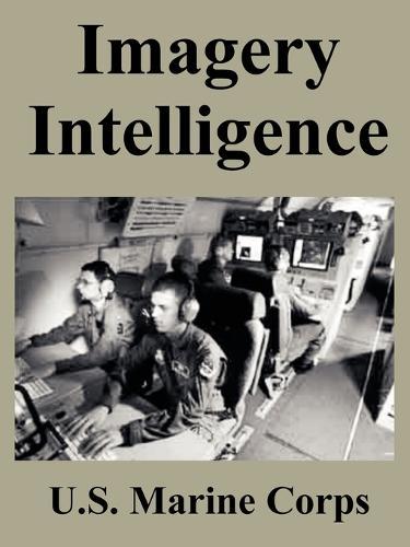 Imagery Intelligence (Paperback)