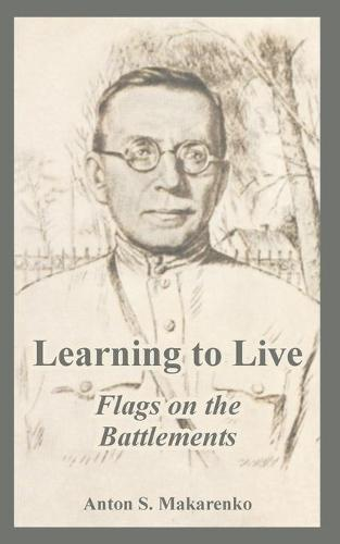 Learning to Live: Flags on the Battlements (Paperback)