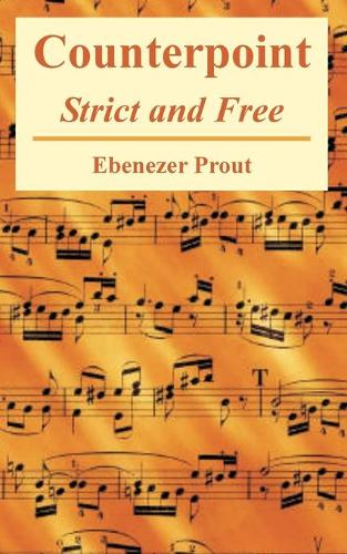 Counterpoint: Strict and Free (Paperback)