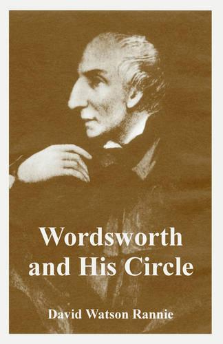 Wordsworth and His Circle (Paperback)