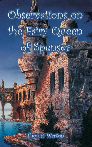 Observations on the Fairy Queen of Spenser (Paperback)