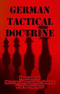 German Tactical Doctrine (Paperback)
