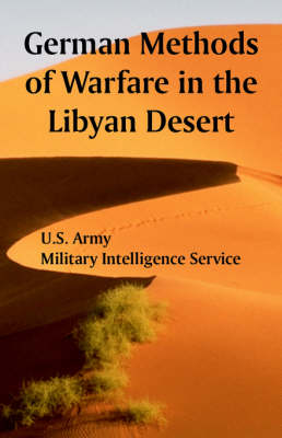 German Methods of Warfare in the Libyan Desert (Paperback)