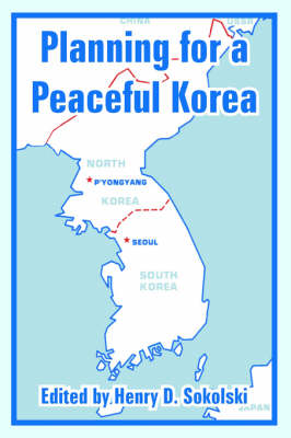 Planning for a Peaceful Korea (Paperback)