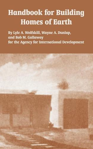 Handbook for Building Homes of Earth (Paperback)