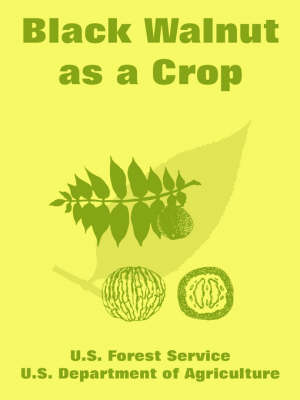 Black Walnut as a Crop (Paperback)