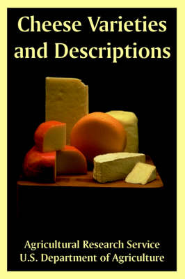 Cheese Varieties and Descriptions (Paperback)