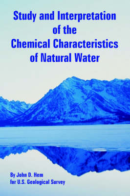 Study and Interpretation of the Chemical Characteristics of Natural Water (Paperback)