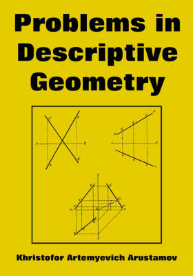 Problems in Descriptive Geometry (Paperback)