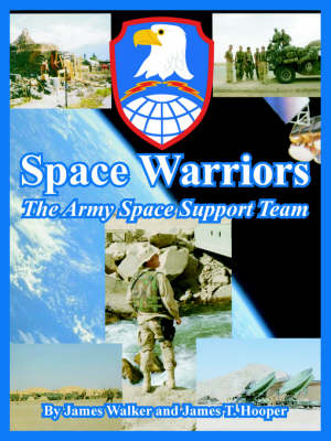 Space Warriors: The Army Space Support Team (Paperback)