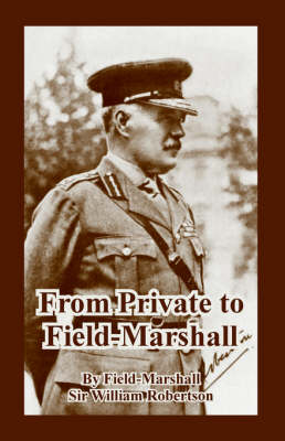 From Private to Field-Marshall (Paperback)