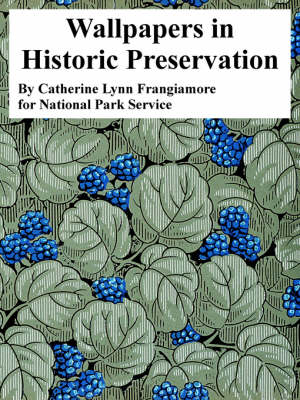 Wallpapers in Historic Preservation (Paperback)