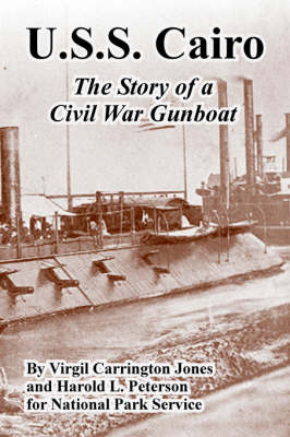 U.S.S. Cairo: The Story of a Civil War Gunboat (Paperback)