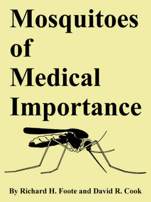 Mosquitoes of Medical Importance (Paperback)