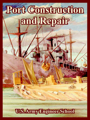 Port Construction and Repair (Paperback)