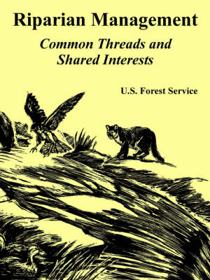 Riparian Management: Common Threads and Shared Interests (Paperback)