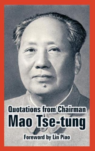 Quotations from Chairman Mao Tse-Tung (Paperback)