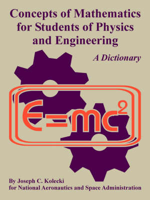 Concepts of Mathematics for Students of Physics and Engineering (Paperback)