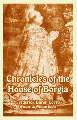Chronicles of the House of Borgia (Paperback)