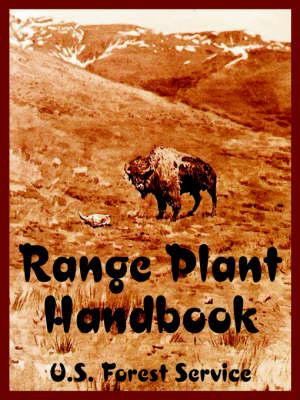 Range Plant Handbook (Paperback)
