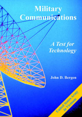 Military Communications: A Test for Technology (Paperback)