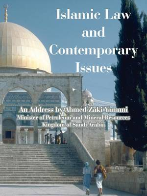 Islamic Law and Contemporary Issues (Paperback)