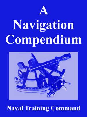 A Navigation Compendium (Paperback)