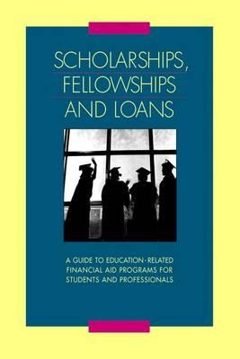 Scholarships, Fellowships & Loans: 3 Volume Set - Scholarships, Fellowships & Loans (Paperback)