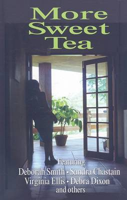 More Sweet Tea (Hardback)